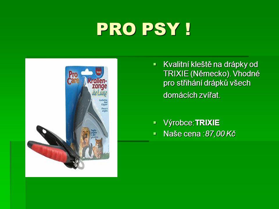 PRO PSY ! PRO PSY !  Kvalitní kleště na drápky od TRIXIE (Německo). Vhodné pro střihání drápků všech domácích zvířat.  Výrobce:TRIXIE  Naše cena :8