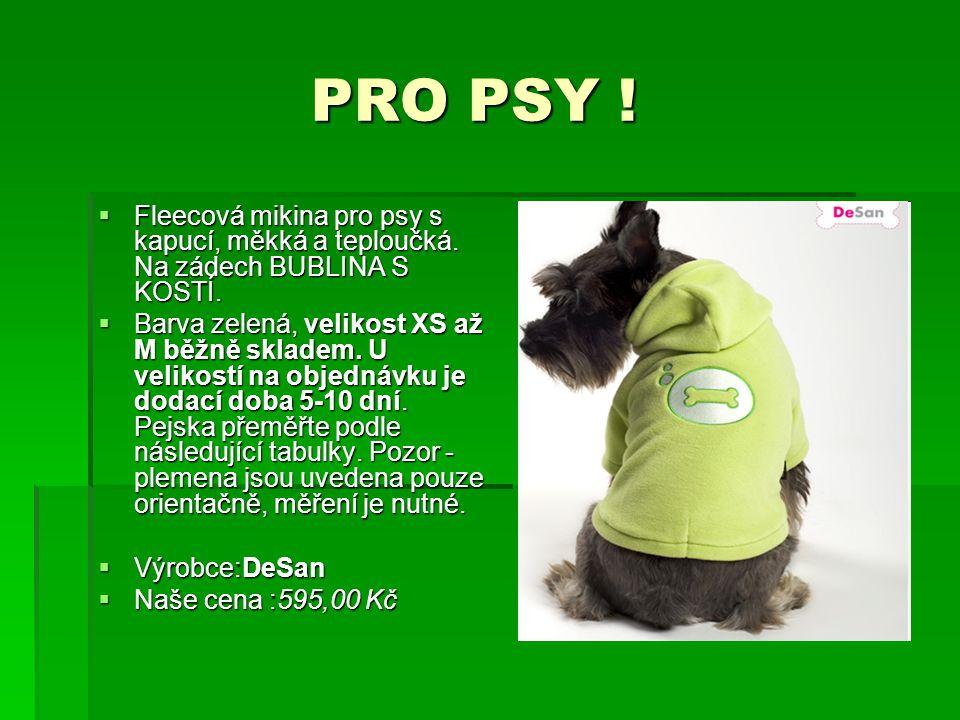 PRO PSY ! PRO PSY !  Fleecová mikina pro psy s kapucí, měkká a teploučká. Na zádech BUBLINA S KOSTÍ.  Barva zelená, velikost XS až M běžně skladem.