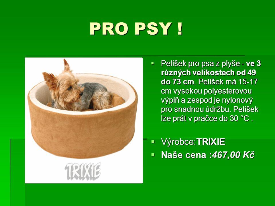 PRO PSY ! PRO PSY !  Pelíšek pro psa z plyše - ve 3 různých velikostech od 49 do 73 cm. Pelíšek má 15-17 cm vysokou polyesterovou výplň a zespod je n