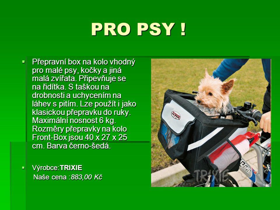 PRO PSY ! PRO PSY !  Přepravní box na kolo vhodný pro malé psy, kočky a jiná malá zvířata. Připevňuje se na řidítka. S taškou na drobnosti a uchycení