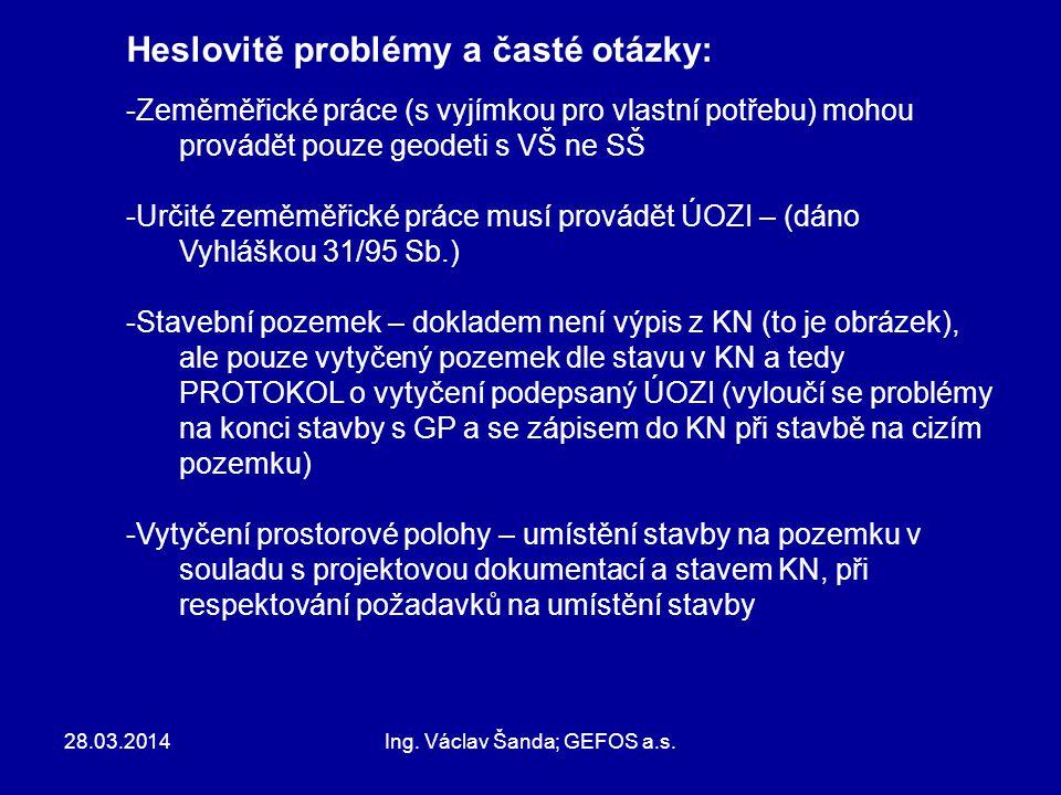 28.03.2014Ing.Václav Šanda; GEFOS a.s.