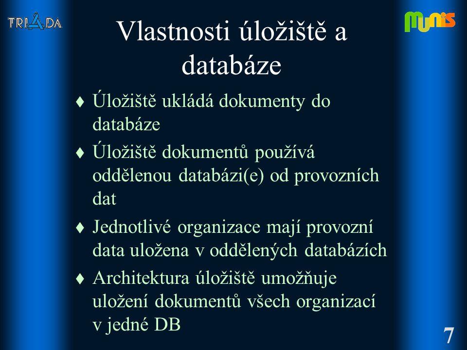 Vlastnosti úložiště a databáze t Úložiště ukládá dokumenty do databáze t Úložiště dokumentů používá oddělenou databázi(e) od provozních dat t Jednotlivé organizace mají provozní data uložena v oddělených databázích t Architektura úložiště umožňuje uložení dokumentů všech organizací v jedné DB 7