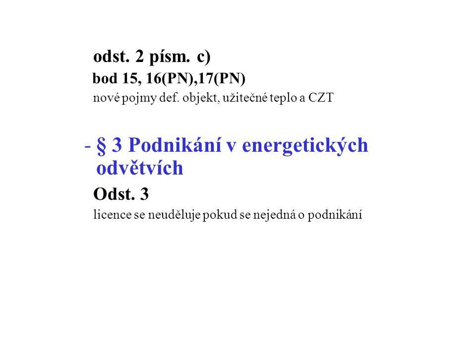odst. 2 písm. c) bod 15, 16(PN),17(PN) nové pojmy def.