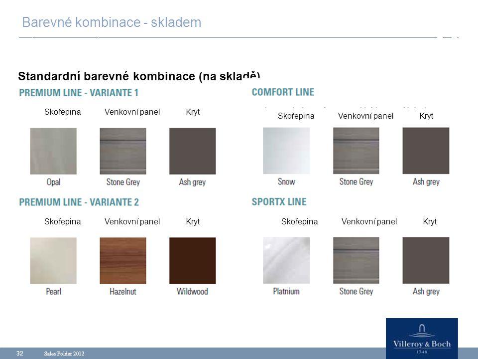 Sales Folder 2012 32 Barevné kombinace - skladem Standardní barevné kombinace (na skladě) Skořepina Venkovní panel Kryt