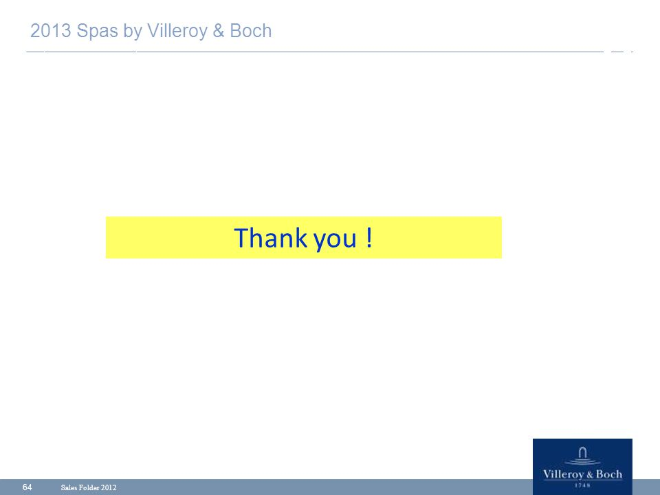 Sales Folder 2012 64 2013 Spas by Villeroy & Boch Thank you !