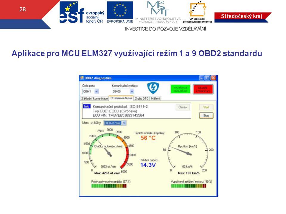 28 Aplikace pro MCU ELM327 využívající režim 1 a 9 OBD2 standardu
