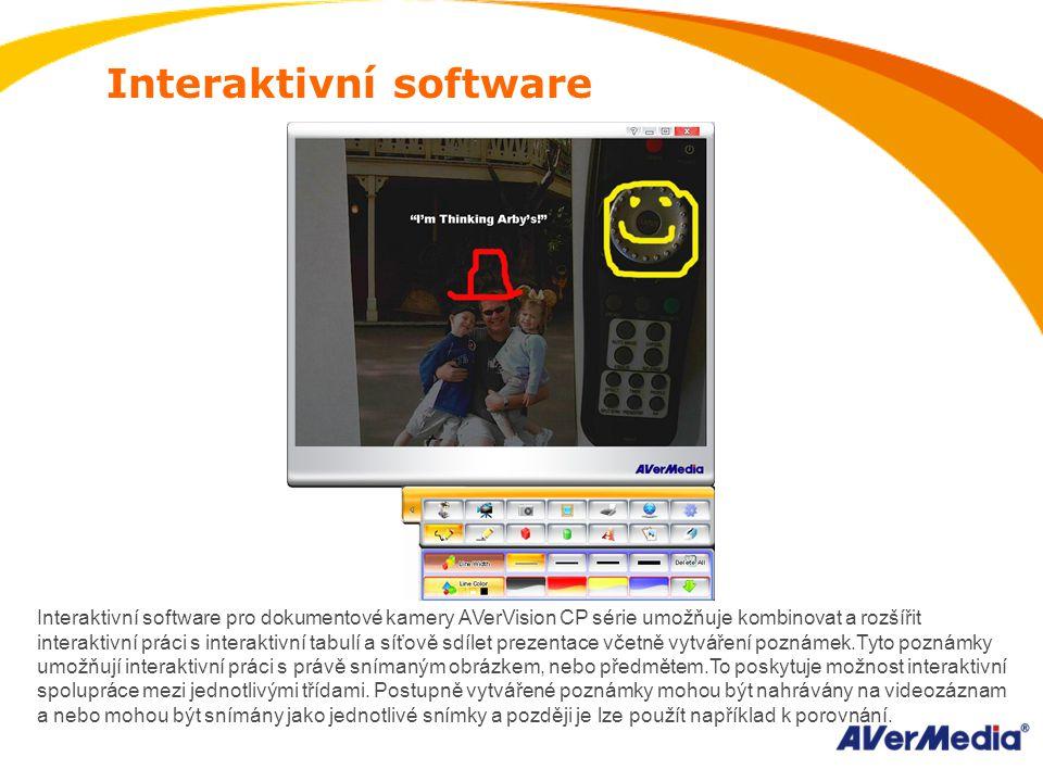 Interaktivní software Interaktivní software pro dokumentové kamery AVerVision CP série umožňuje kombinovat a rozšířit interaktivní práci s interaktivní tabulí a síťově sdílet prezentace včetně vytváření poznámek.Tyto poznámky umožňují interaktivní práci s právě snímaným obrázkem, nebo předmětem.To poskytuje možnost interaktivní spolupráce mezi jednotlivými třídami.