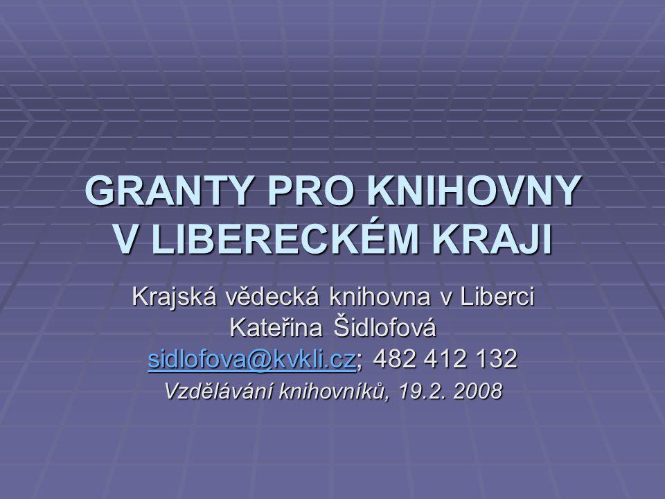 ČR - ZDROJE INFORMACÍ Portály :  www.proculture.cz www.proculture.cz  www.institutumeni.cz www.institutumeni.cz  www.neziskovky.cz www.neziskovky.cz Grantový kalendář – měsíční přehled uzávěrek http://neziskovky.cz/cz/infosluzby/fundraising/GK/ http://neziskovky.cz/cz/infosluzby/fundraising/GK/http://neziskovky.cz/cz/infosluzby/fundraising/GK/  www.osnoviny.cz/ www.osnoviny.cz/