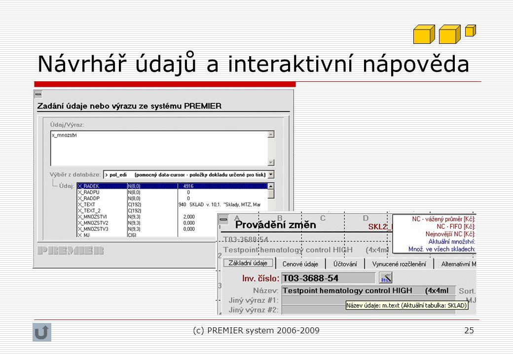 (c) PREMIER system 2006-200925 Návrhář údajů a interaktivní nápověda