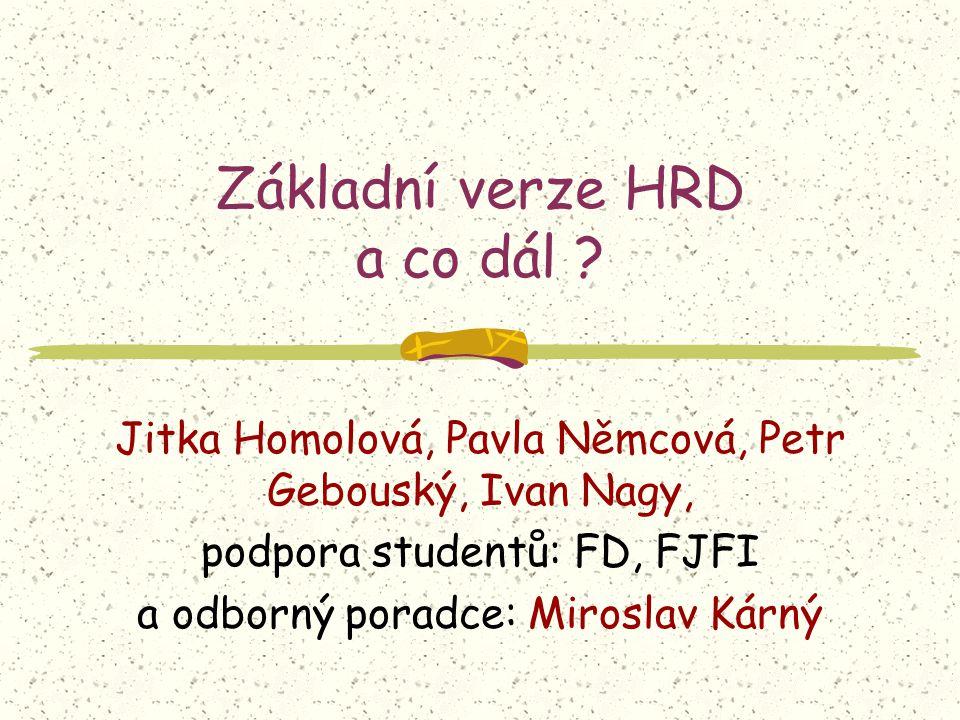 Základní verze HRD a co dál .