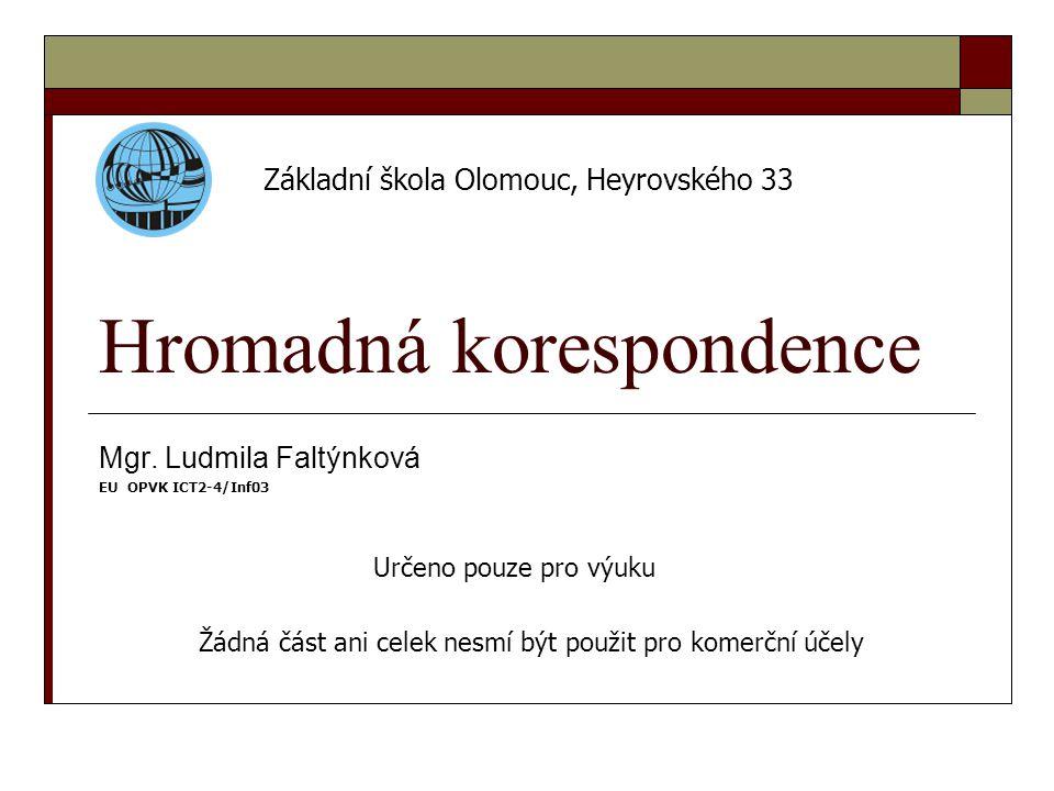Hromadná korespondence Mgr.