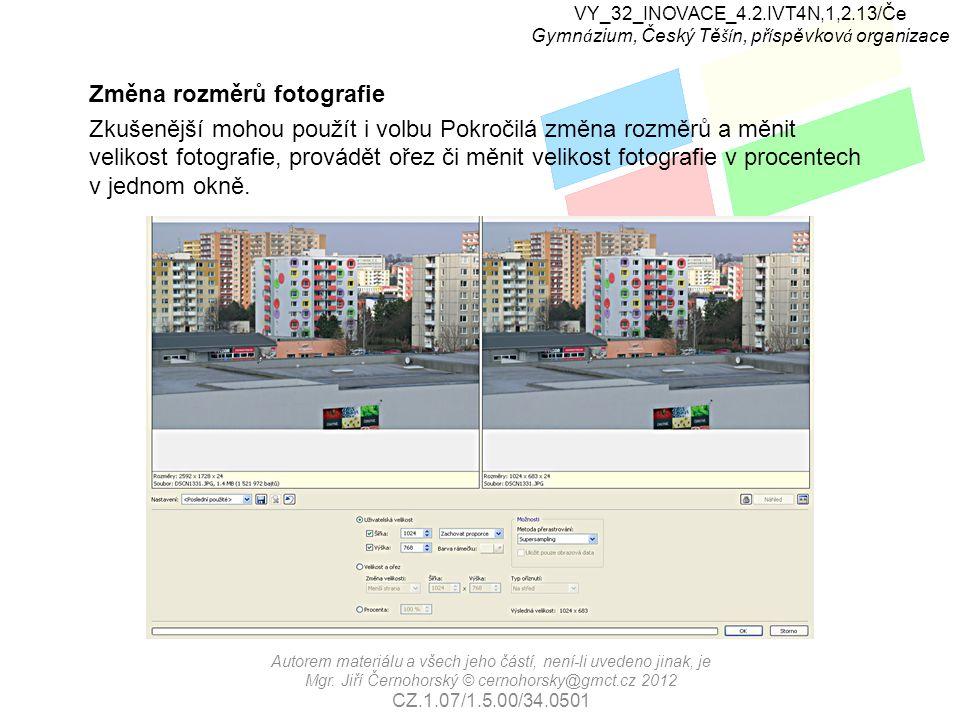 VY_32_INOVACE_4.2.IVT4N,1,2.13/Če Gymn á zium, Český Tě ší n, př í spěvkov á organizace Autorem materiálu a všech jeho částí, není-li uvedeno jinak, je Mgr.