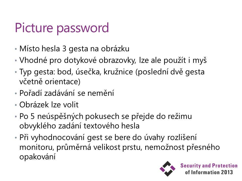 Picture password Místo hesla 3 gesta na obrázku Vhodné pro dotykové obrazovky, lze ale použít i myš Typ gesta: bod, úsečka, kružnice (poslední dvě ges