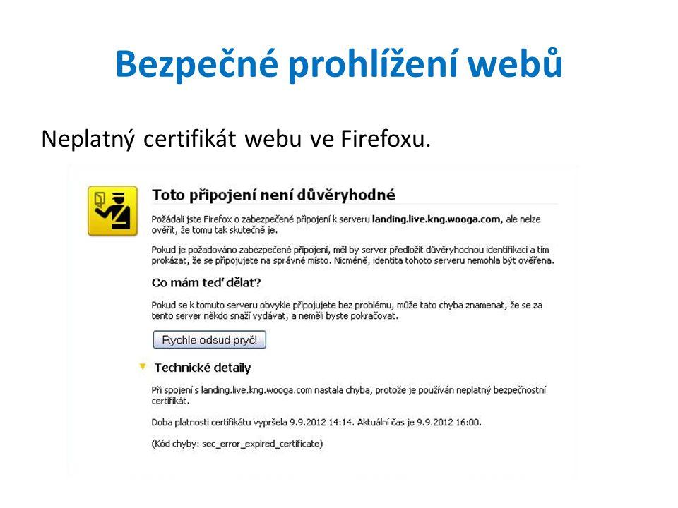 Bezpečné prohlížení webů Neplatný certifikát webu ve Firefoxu.