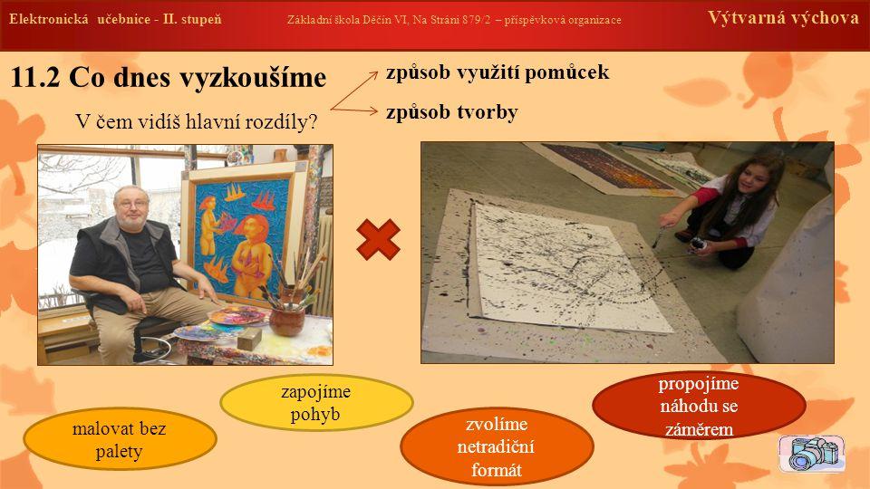 11.3 Představitel Jackson Pollock [džeksn polok] -žil v 1.pol.