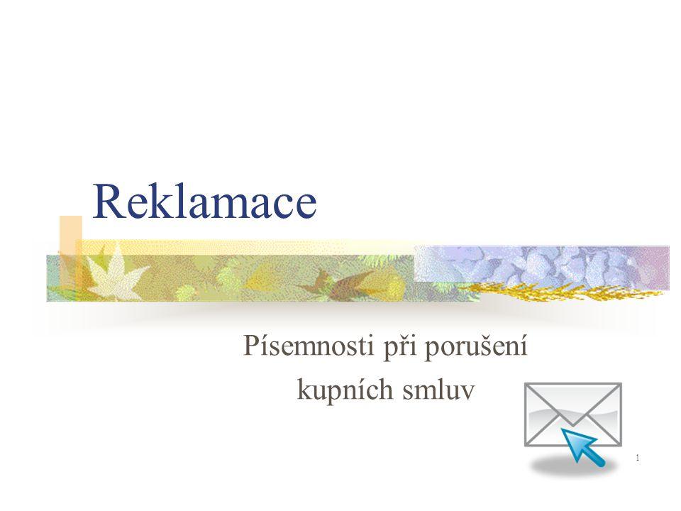 Reklamace Písemnosti při porušení kupních smluv 1