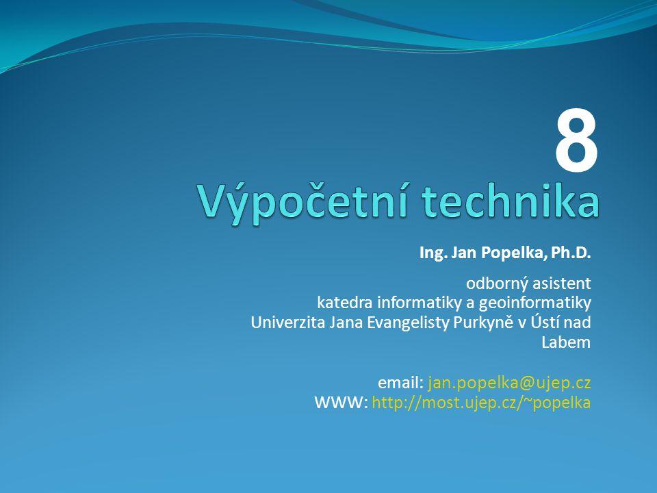 Ing. Jan Popelka, Ph.D. odborný asistent katedra informatiky a geoinformatiky Univerzita Jana Evangelisty Purkyně v Ústí nad Labem email: jan.popelka@