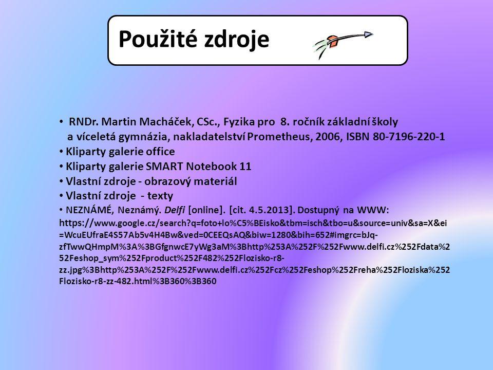 RNDr. Martin Macháček, CSc., Fyzika pro 8. ročník základní školy a víceletá gymnázia, nakladatelství Prometheus, 2006, ISBN 80-7196-220-1 Kliparty gal