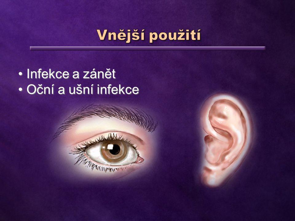 Oční a ušní infekce Oční a ušní infekce