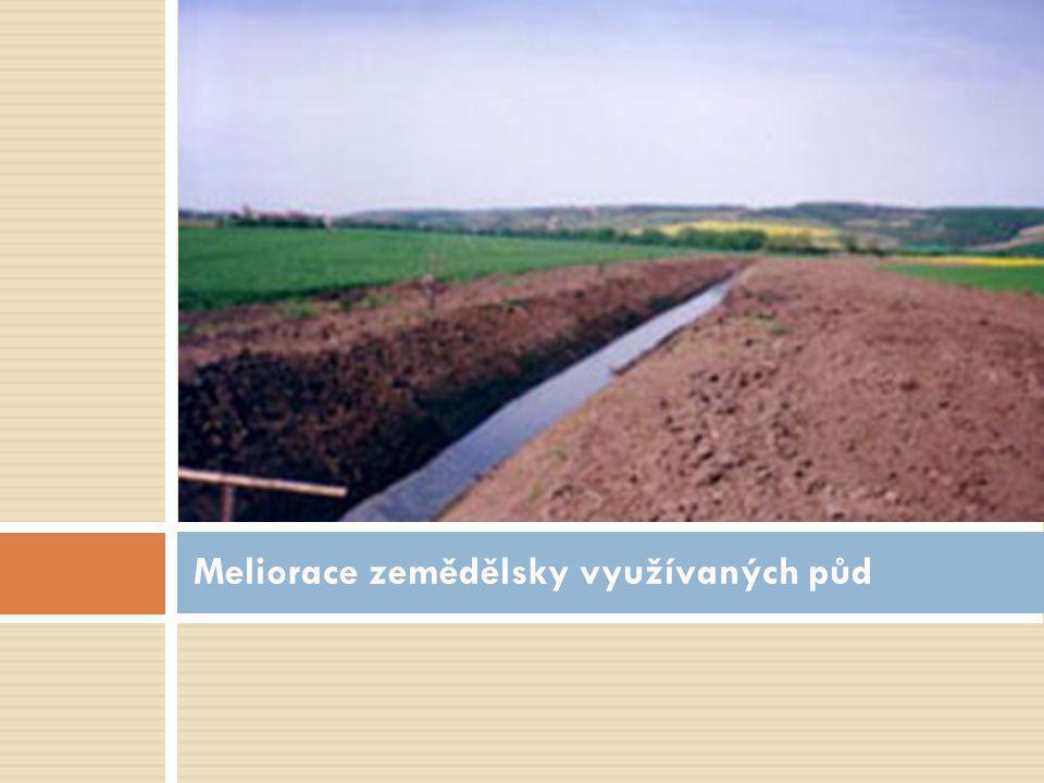 Meliorace zemědělsky využívaných půd