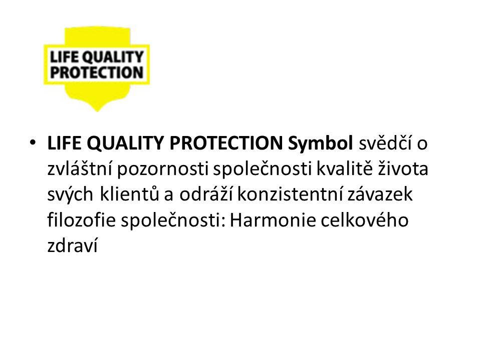 LIFE QUALITY PROTECTION Symbol svědčí o zvláštní pozornosti společnosti kvalitě života svých klientů a odráží konzistentní závazek filozofie společnos