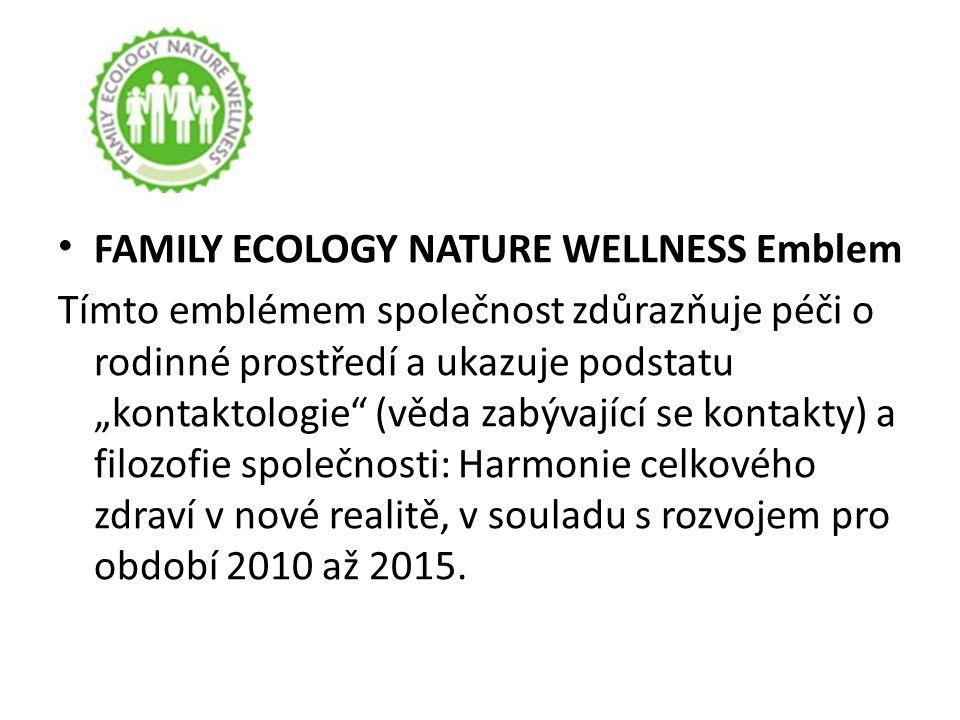 """FAMILY ECOLOGY NATURE WELLNESS Emblem Tímto emblémem společnost zdůrazňuje péči o rodinné prostředí a ukazuje podstatu """"kontaktologie"""" (věda zabývajíc"""
