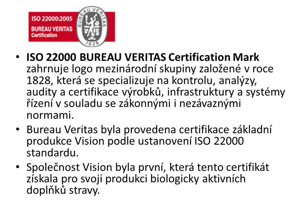 ISO 22000 BUREAU VERITAS Certification Mark zahrnuje logo mezinárodní skupiny založené v roce 1828, která se specializuje na kontrolu, analýzy, audity