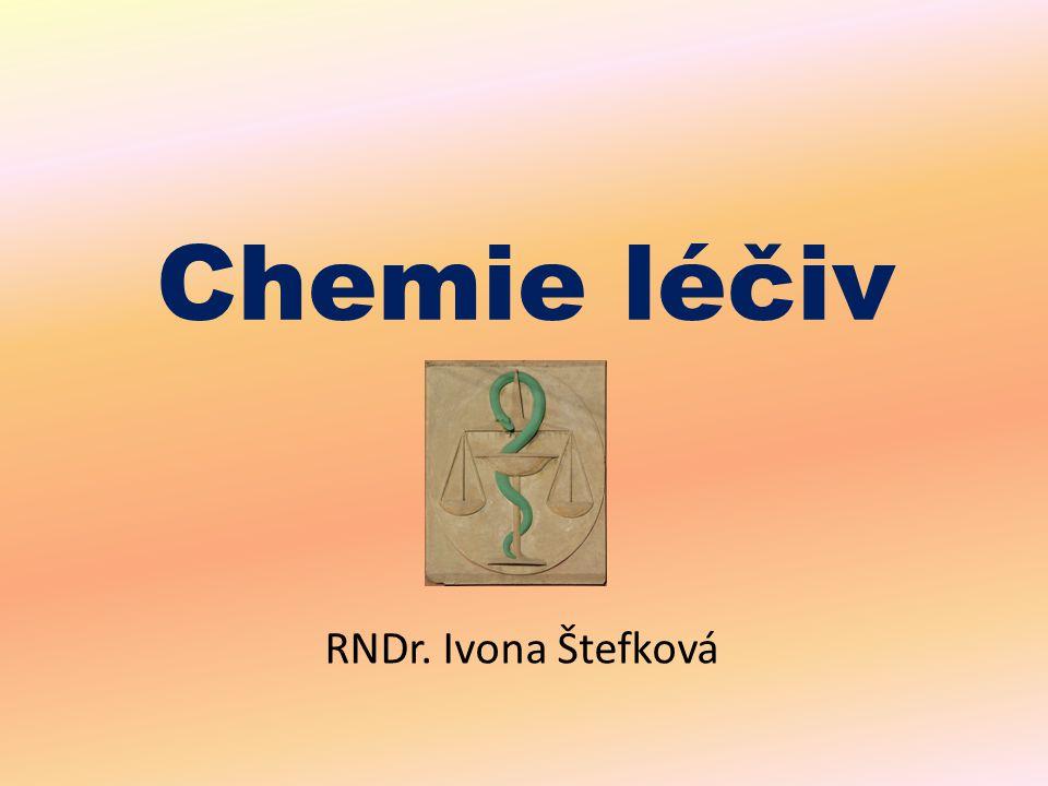 Chemie léčiv RNDr. Ivona Štefková
