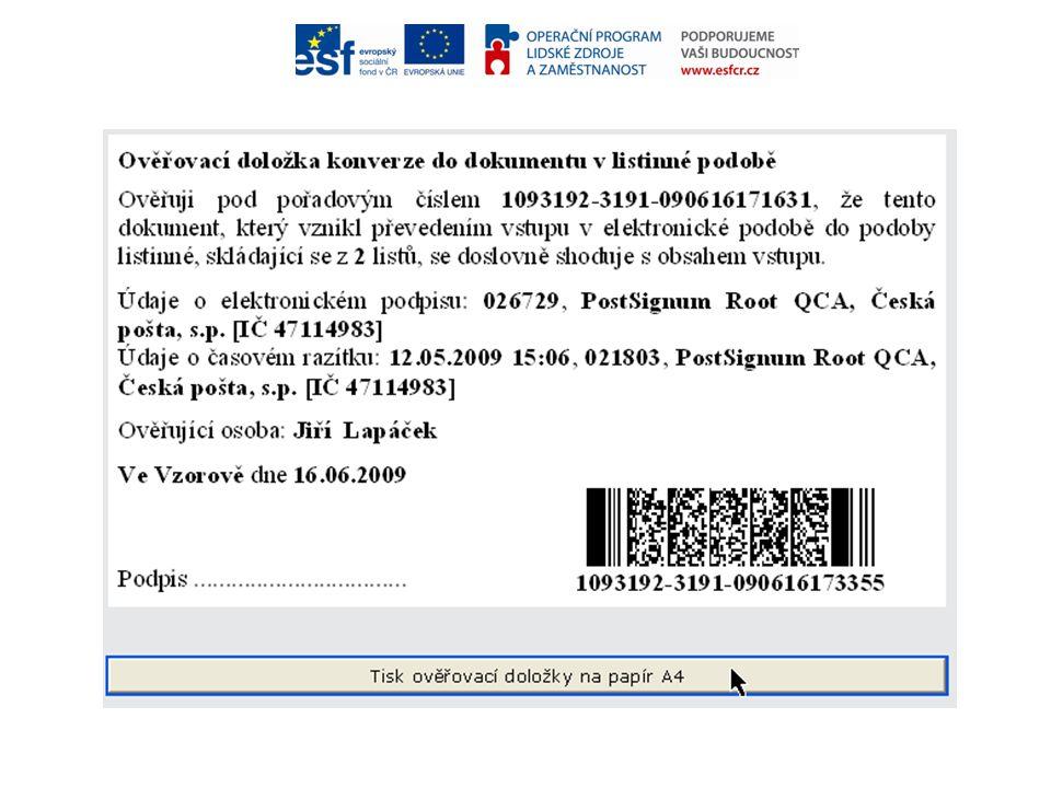 6.6 Tisk doložky a pokladního dokladu Klepnutím na tlačítko Tisk ověřovací doložky na papír A4 ověřovací doložku vytiskneme.