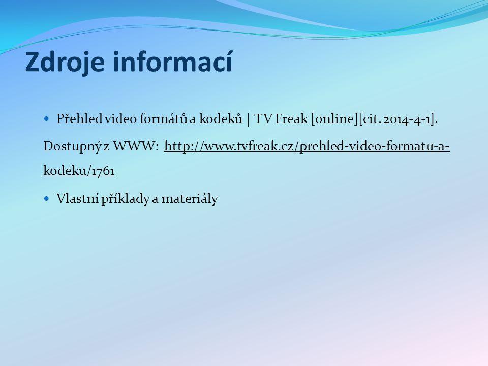 Zdroje informací Přehled video formátů a kodeků | TV Freak [online][cit.