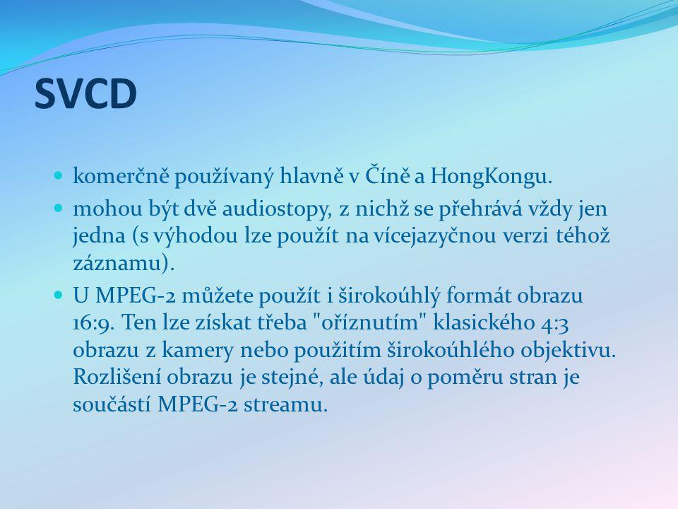 SVCD komerčně používaný hlavně v Číně a HongKongu.