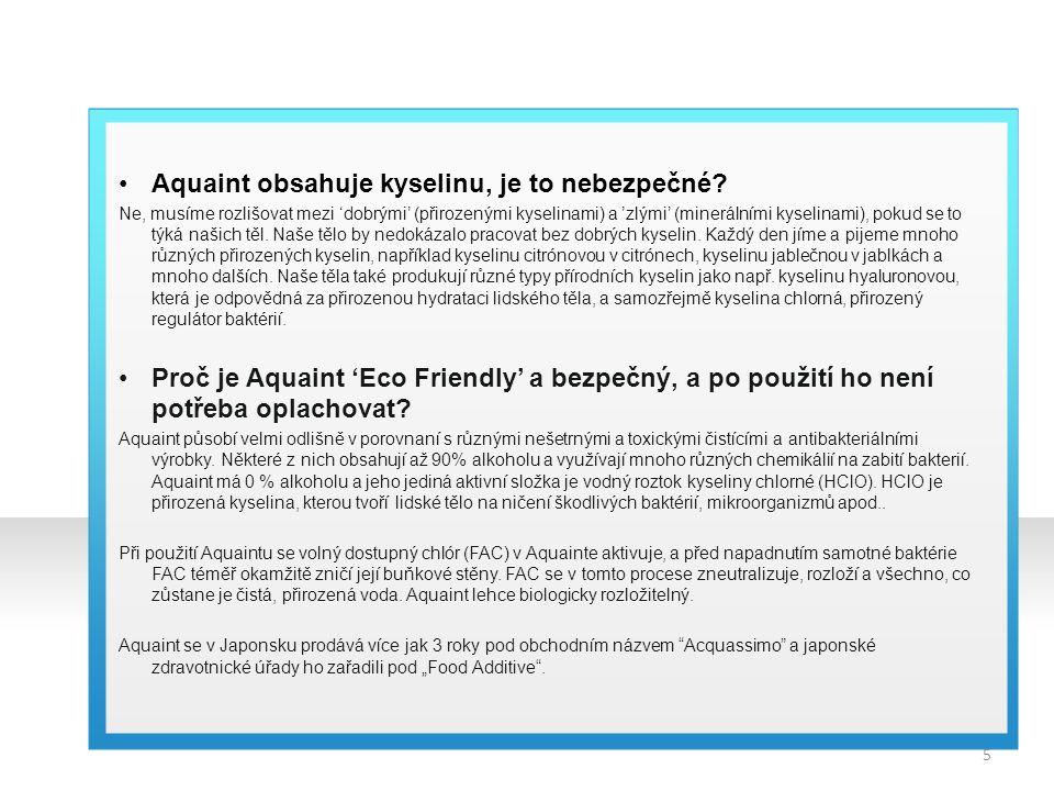Aquaint obsahuje kyselinu, je to nebezpečné? Ne, musíme rozlišovat mezi 'dobrými' (přirozenými kyselinami) a 'zlými' (minerálními kyselinami), pokud s