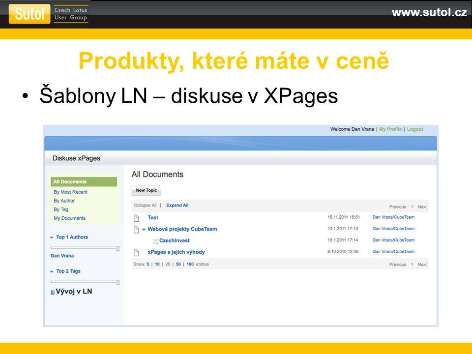 www.sutol.cz Šablony LN – diskuse v XPages Produkty, které máte v ceně