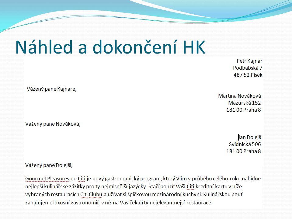 Náhled a dokončení HK