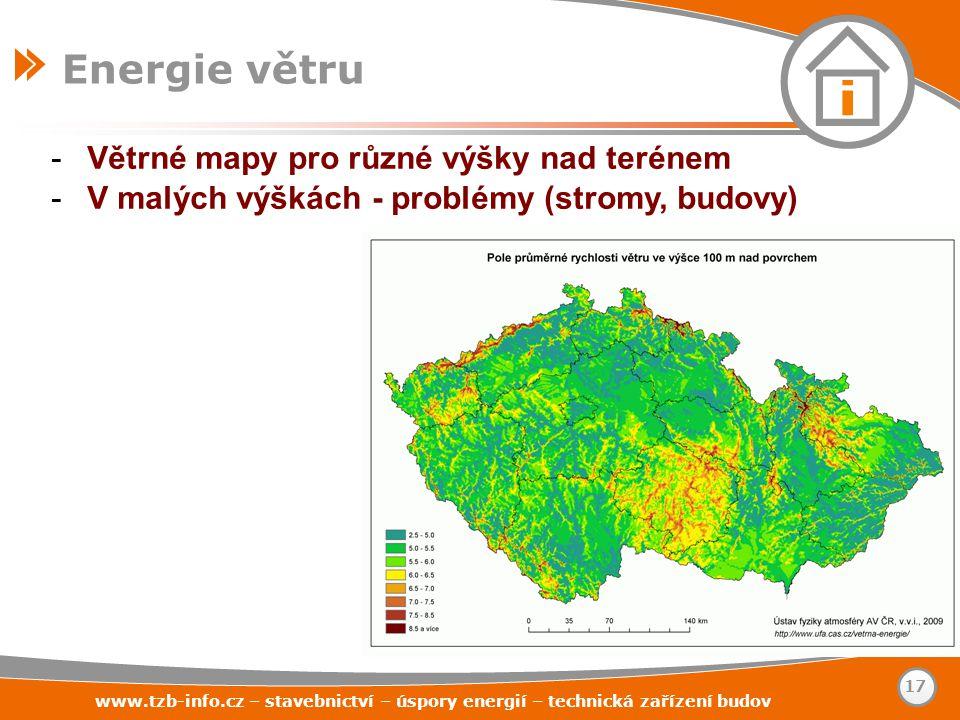 -Větrné mapy pro různé výšky nad terénem -V malých výškách - problémy (stromy, budovy) www.tzb-info.cz – stavebnictví – úspory energií – technická zař