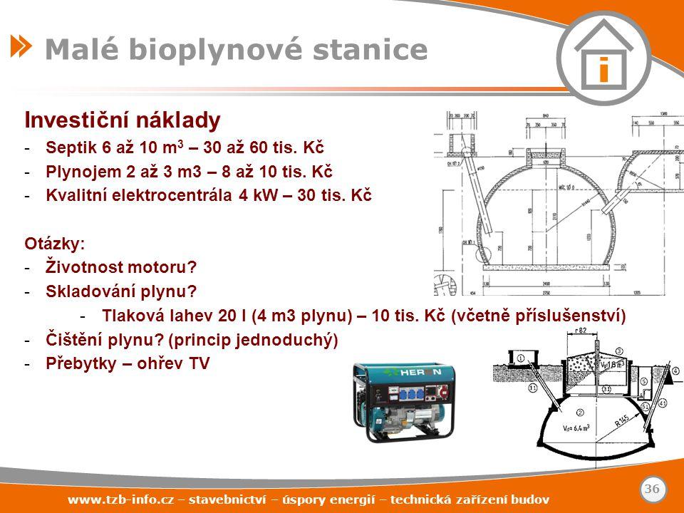 Investiční náklady -Septik 6 až 10 m 3 – 30 až 60 tis. Kč -Plynojem 2 až 3 m3 – 8 až 10 tis. Kč -Kvalitní elektrocentrála 4 kW – 30 tis. Kč Otázky: -Ž