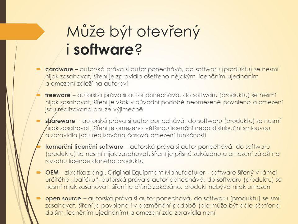 Může být otevřený i software .