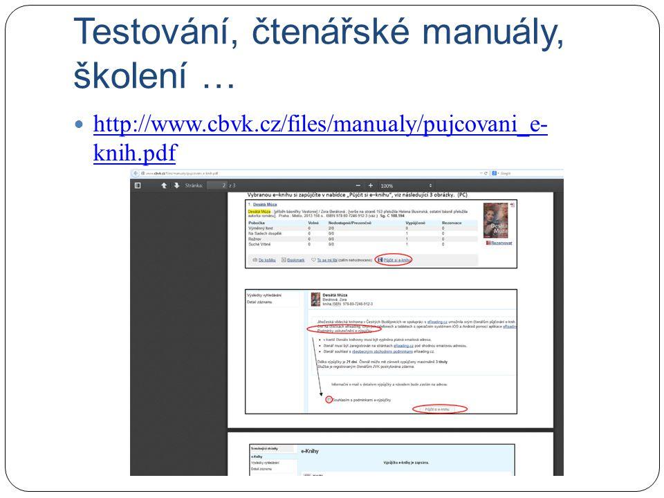 První zkušenosti Zájem čtenářů rozšíření výpůjček z 2 na 3 (dotazy typu jak vrátit e-knihu, jak prodloužit) Ke dni 15.10: vypůjčeno 1161 e-knih Nejžádanější tituly: Stoletý stařík, který vylezl z okna a zmizel (půjčeno 71x), Analfabetka, která uměla počítat (63x), odborná literatura (Ženy českých panovníků, 333 tipů a triků pro digitální fotografii) literatura pro děti a mládež (Anči a Kuba mají Kubíčka, Kostičas)
