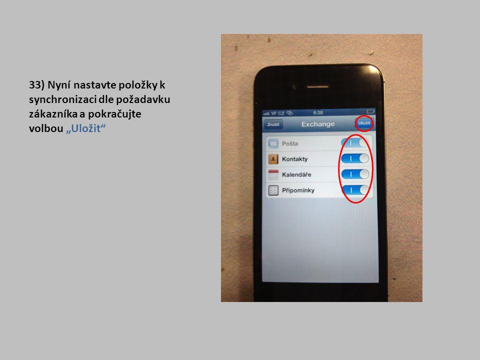 """33) Nyní nastavte položky k synchronizaci dle požadavku zákazníka a pokračujte volbou """"Uložit"""""""