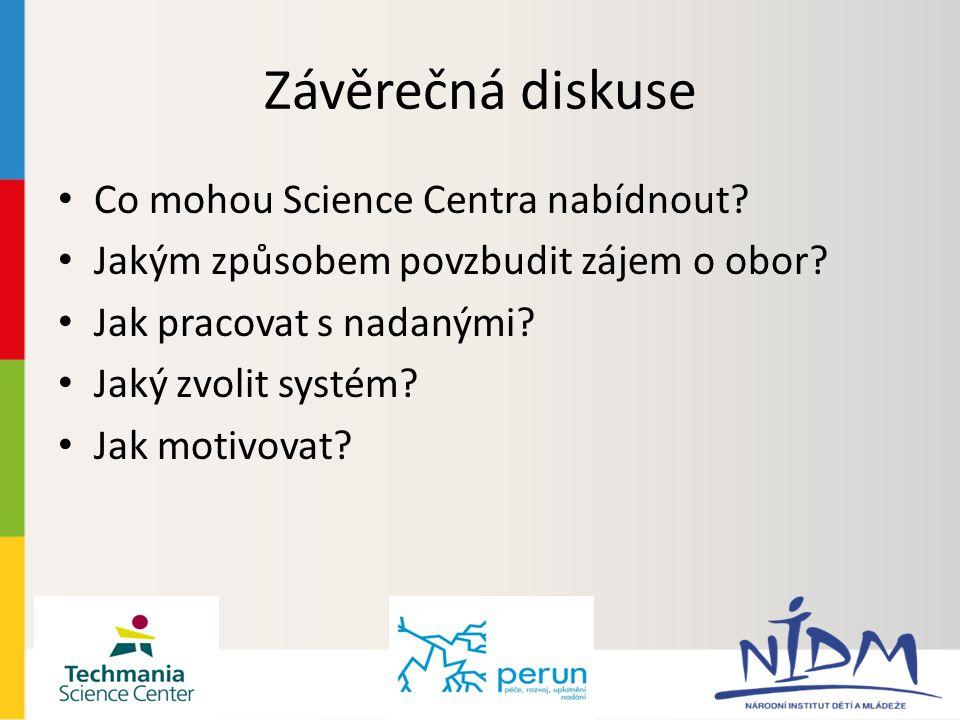 Závěrečná diskuse Co mohou Science Centra nabídnout.