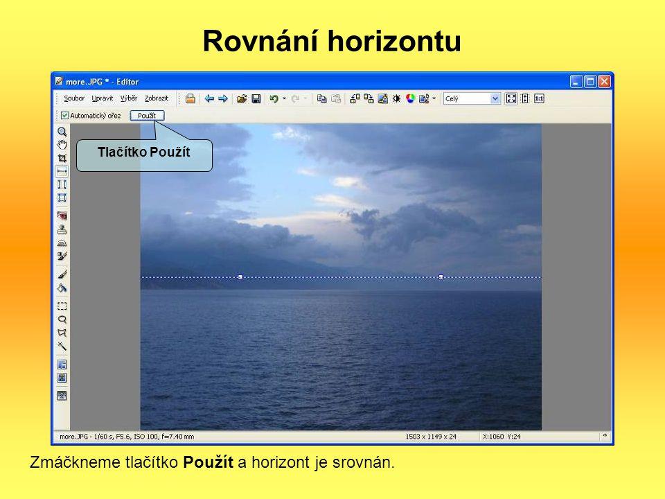 Zmáčkneme tlačítko Použít a horizont je srovnán. Tlačítko Použít