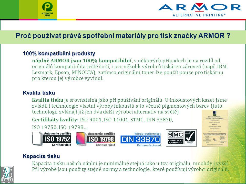 Proč používat právě spotřební materiály pro tisk značky ARMOR .