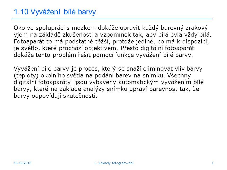 18.10.201232 1.14 Histogram 1. Základy fotografování