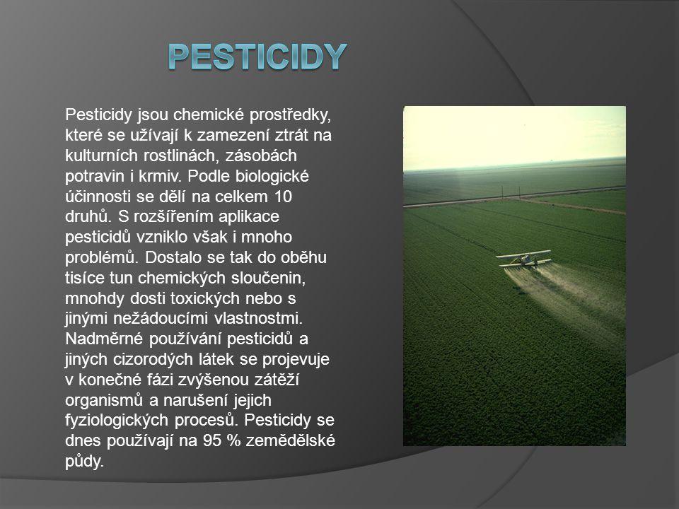 Základní rozdělení pesticidů Podle určení k hubení určitého škůdce pesticidy dělíme na:  Akaricidy - přípravky určené k hubení roztočů  Algicidy - přípravky určené k hubení řas  Arborocidy - pesticidy určené k hubení stromů a keřů  Avicidy - přípravky určené k hubení ptáků  Fungicidy - prostředky určené k ochraně před houbovými chorobami  Herbicidy - pesticidy určené k hubení rostlin  Insekticidy - přípravky určené k hubení hmyzu  Molluskocidy - prostředky určené k hubení měkkýšů  Piscicidy - přípravky určené k hubení ryb  Rodenticidy - přípravky určené k hubení hlodavců