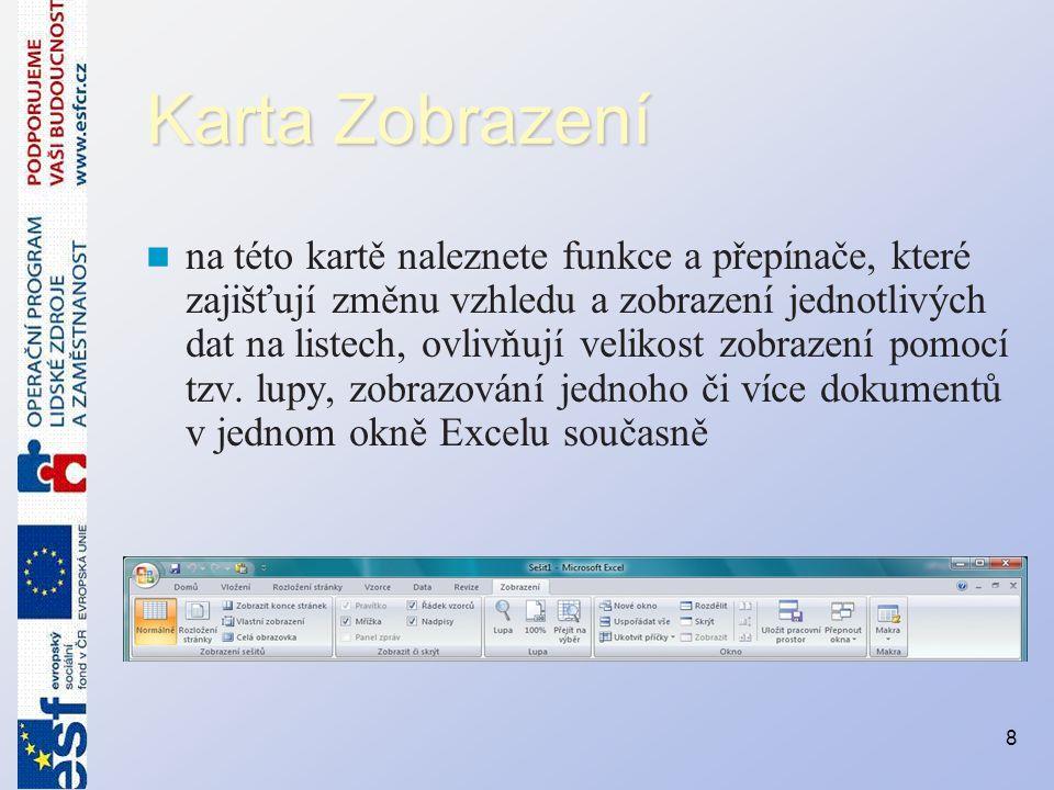 Vkládání dat do buněk Každá z buněk je schopna pojmout jakoukoli hodnotu, která spadá do jedné z následujících kategorií: –Číslo (jakákoli hodnota vyjádřená číslem) –Text (textový řetězec, slovo, věta) –Vzorec (syntaxe, která odkazuje na různé buňky a s jejich hodnotami provádí různé operace) –Hypertextový odkaz (aktivní odkaz vedoucí na konkrétní umístění v síti internet) 9