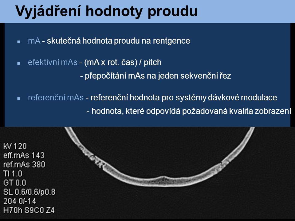 Shrnutí - všechny uvedené faktory spolu souvisí - vždy je třeba zvážit jakou potřebujeme kvalitu, rychlost a radiační zátěž 1)nižší radiační zátěž ↓ kV a mAs,↑ kolimace, ↑ pitch, ↓ perioda rotace 2) kvalitnější obraz ↑ mAs, ↓ kolimace, ↓ pitch, ↑ perioda rotace 3) zrychlení vyšetření ↑ kolimace, ↑ pitch, ↓ periody rotace