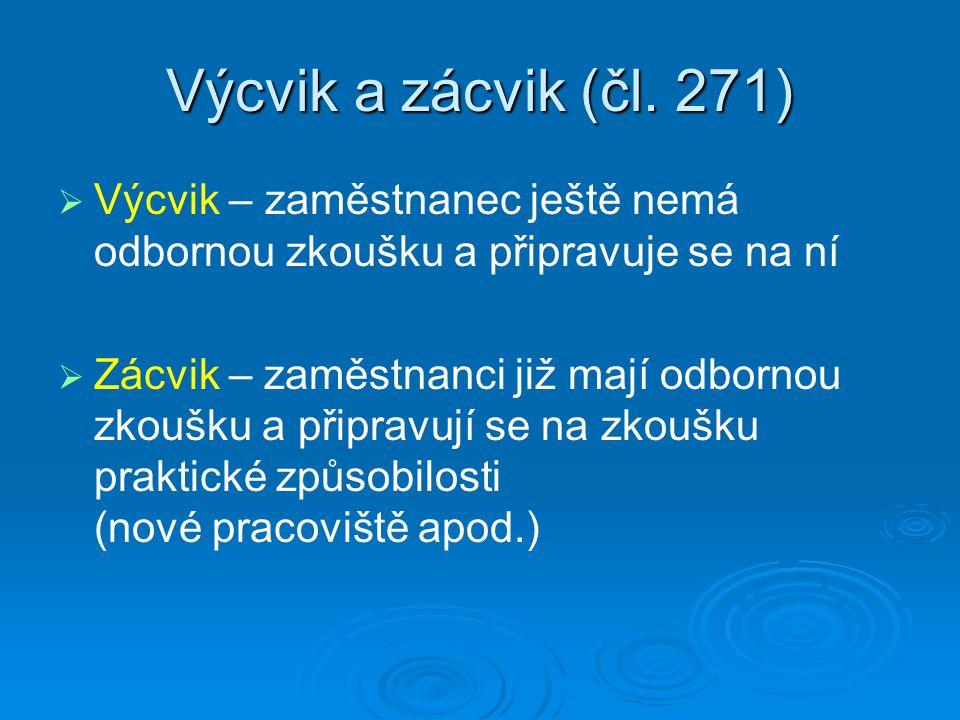 Výcvik a zácvik (čl.