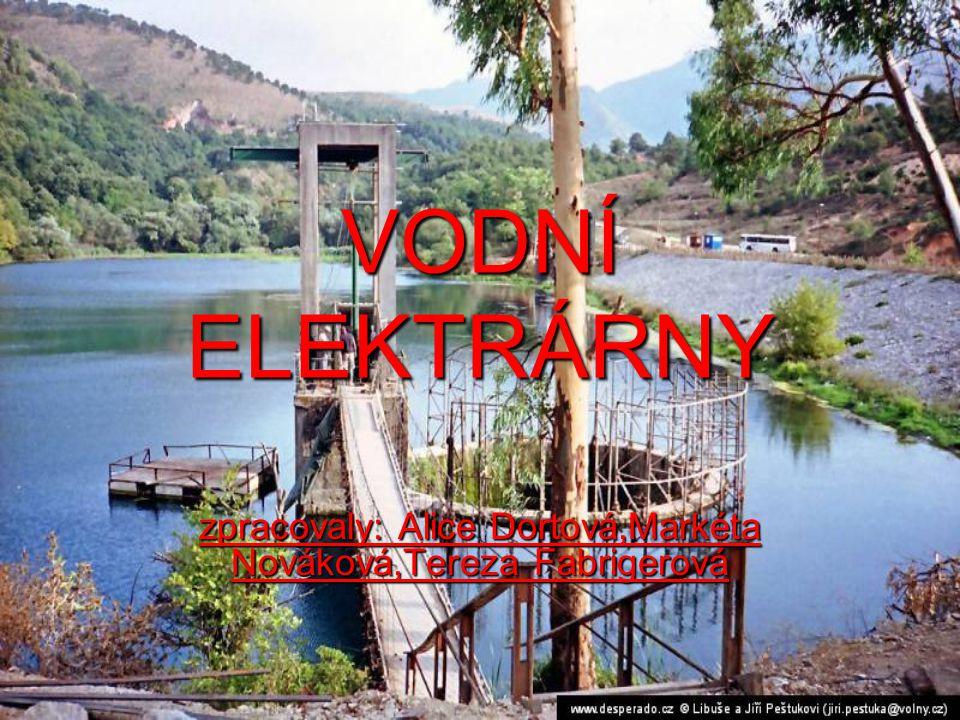 Vodní elektrárny  nejstarší,nejlevnější energetický zdroj  Jsou šetrné k životnímu prostředí  První elektrárnu postavil T.