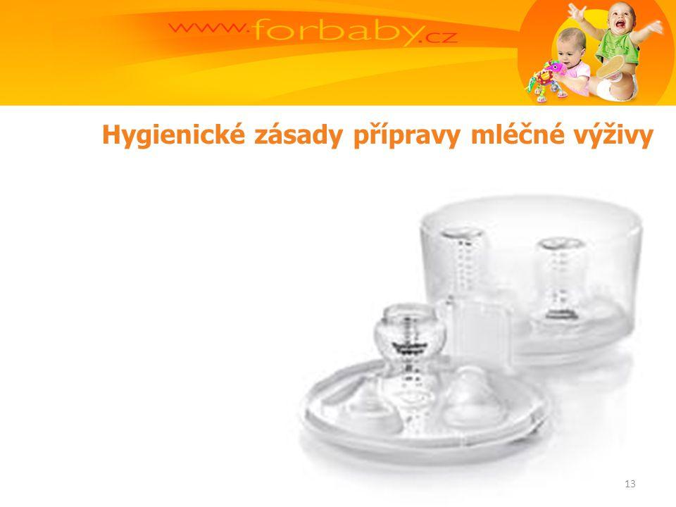 Hygienické zásady přípravy mléčné výživy 13