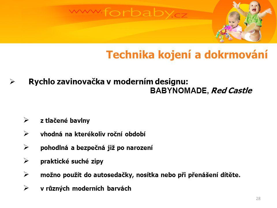 Technika kojení a dokrmování  Rychlo zavinovačka v moderním designu: BABYNOMADE, Red Castle  z tlačené bavlny  vhodná na kterékoliv roční období  pohodlná a bezpečná již po narození  praktické suché zipy  možno použít do autosedačky, nosítka nebo při přenášení dítěte.
